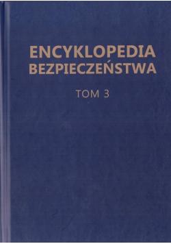 Encyklopedia Bezpieczeństwa T.3 L-R