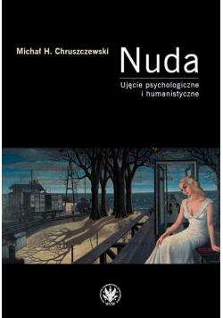 Nuda. Ujęcie psychologiczne i humanistyczne