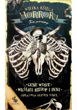Wielka księga horroru tom 1