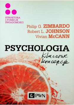 Psychologia kluczowe koncepcje Tom III Struktura i funkcje świadomości
