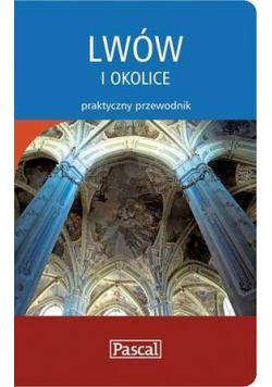 Praktyczny przewodnik - Lwów i okolice PASCAL