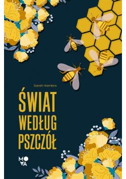 Świat według pszczół