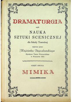 Dramaturgia czyli nauka sztuki scenicznej dla Szkoły Teatralnej