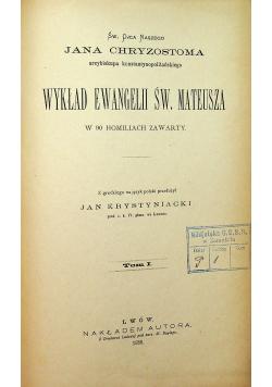 Wykład Ewangelii św Mateusza w 90 homiliach zawarty 1886 r.