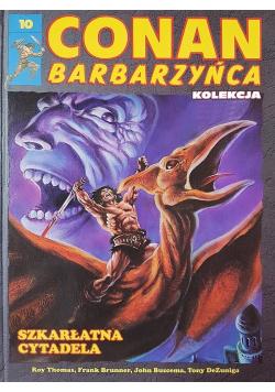 Conan Barbarzyńca 10 Szkarłatna Cytadela