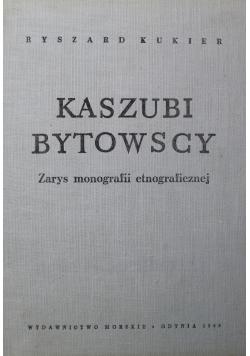 Kaszubi Bytowscy Zarys monografii etnograficznej