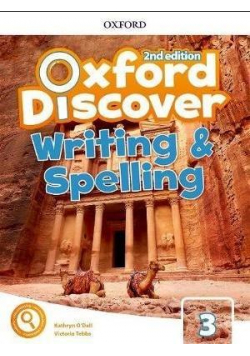 Oxford Discover 2E 3 Writing and Spelling