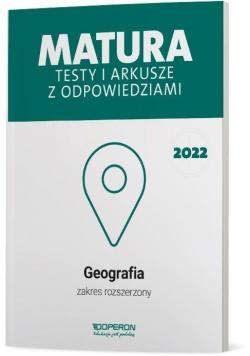 Matura 2022 Geografia. Testy i arkusze ZR OPERON