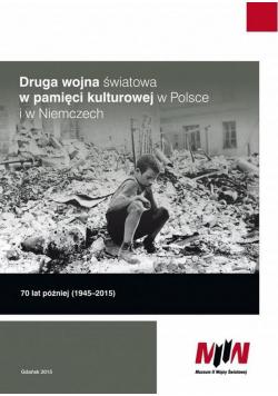 Druga wojna światowa w pamięci kult. w Polsce...