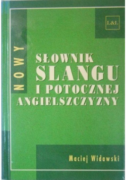 Nowy słownik slangu i potocznej angielszczyzny
