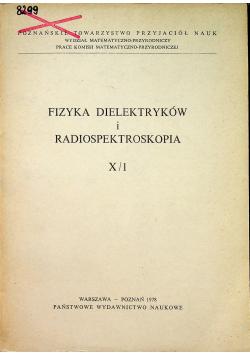 Fizyka dielektryków i radiospektroskopia
