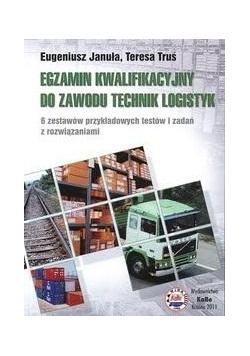 Egzamin kwalifikacyjny do zawodu technik logistyk