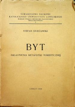 Byt Zagadnienia metafizyki tomistycznej 1948 r. plus autograf Świeżawskiego