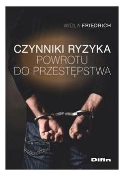 Czynniki ryzyka powrotu do przestępstwa