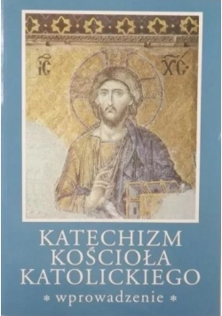 Katechizm Kościoła Katolickiego wprowadzenie