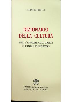 Dizionario della cultura  Per l'analisi culturale e l'inculturazione