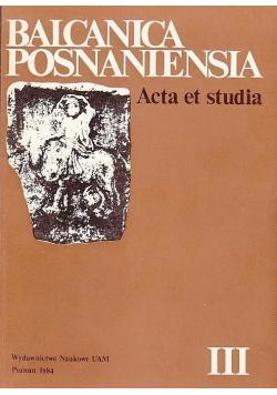 Balcanica Posnaniensia Acta et studia III