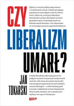 Czy liberalizm umarł?