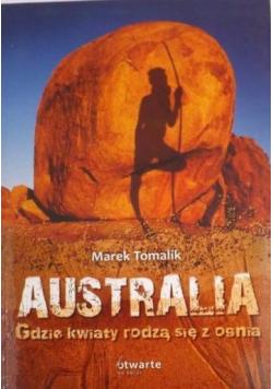 Australia Gdzie kwiaty rodzą się z ognia