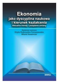Ekonomia jako dyscyplina naukowa i kierunek...