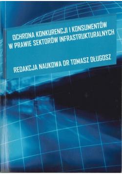Ochrona Konkurencji i Konsumentów w prawie sektorów infrastrukturalnych