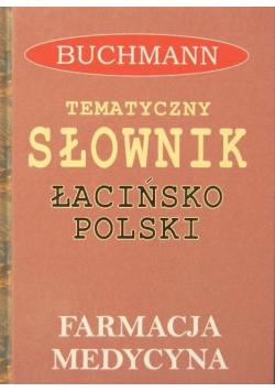 Tematyczny słownik łacińsko-polski Powszechny słownik łacińsko polski