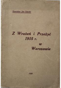 Z Wrażeń i Przeżyć 1915r w Warszawie  1920r plus autograf Zaleskiego