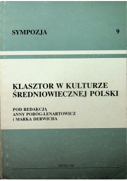 Klasztor w kulturze średniowiecznej Polski