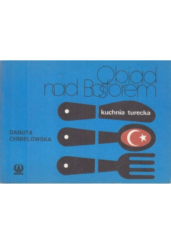 Obiad nad Bosforem  Kuchnia turecka