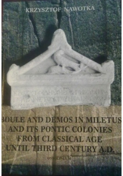 Boule and demos in miletus and its pontic colonies from classical age until third century ad