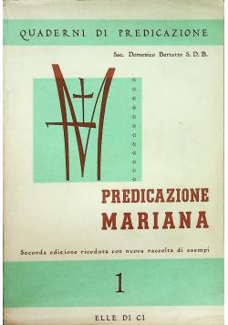 Quaderni di Predicazione Predicazione Mariana I Ecco la tua Madre