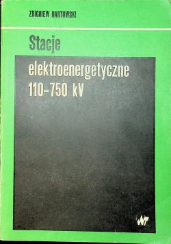 Stacje elektroenergetyczne 110 750 kv