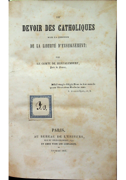 Du Devoir des Catholoques 1843 r / L eglise son Autorite 1844 r i wiele innych