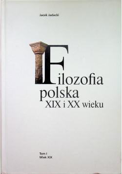 Filozofia polska XIX i XX wieku Tom I