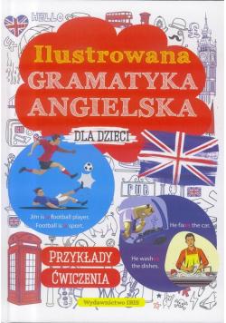 Ilustrowana gramnatyka angielska dla dzieci