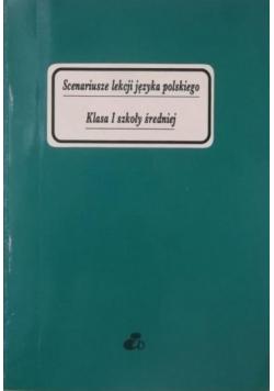 Scenariusze lekcji języka polskiego Klasa I szkoły średniej