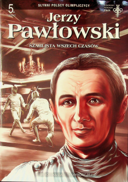 Jerzy Pawłowski Szablista wszech czasów