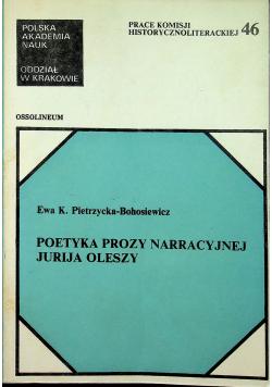 Poetyka prozy narracyjnej Jurija Oleszy