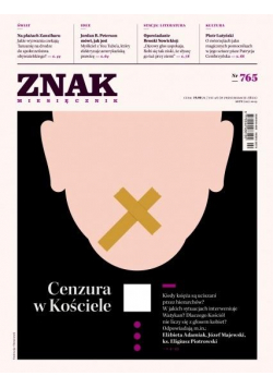 Miesięcznik Znak 765 2/2019 Cenzura w Kościele