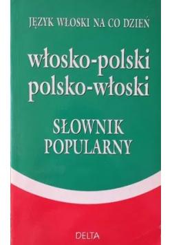 Język włoski na co dzień włosko-polski polsko-włoski słownik popularny