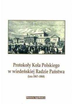 Protokoły Koła Polskiego w wiedeńskiej Radzie...