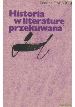 Historia w literaturę przekuwana