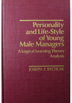 Personality and Life - Style of Young Male Managers A Logical Learning Theory Analysis