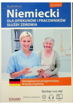 Niemiecki dla opiekunów i służby zdrowia  + CD