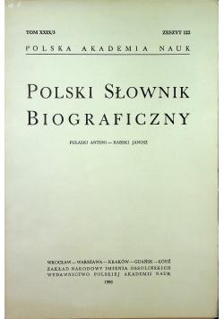 Polski słownik biograficzny Tom XXIX/ 3 zeszyt 122