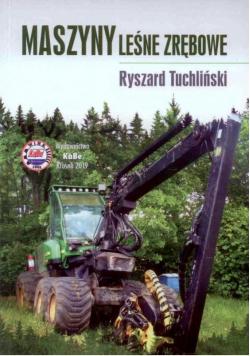 Maszyny leśne zrębowe