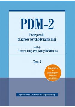 PDM-2. Podręcznik diagnozy psychodynamicznej T.3