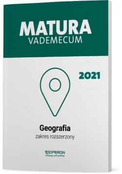 Matura 2021 Geografia Vademecum ZR OPERON