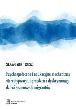 Psychospołeczne i edukacyjne mechanizmy...
