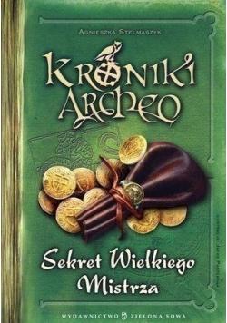 Kroniki Archeo Sekret Wielkiego Mistrza